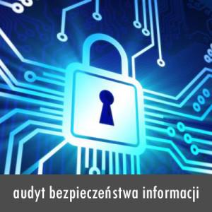 audyt bezpieczeństwa informacji